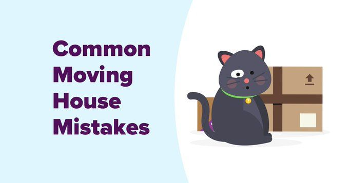 Moving House Mistakes